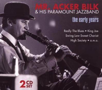 Acker & His Paramount Jazz Band Bilk - Mr.Acker Bilk-the Early Years