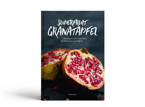 Superfruit Granatapfel. Multitalent für Schönheit, Wohlbefinden und Küche - Werner Retter  [Gebundene Ausgabe]