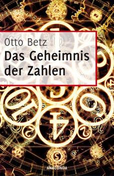 Das Geheimnis der Zahlen - Otto Betz  [Gebundene Ausgabe]