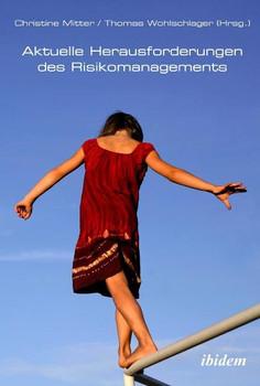 Aktuelle Herausforderungen des Risikomanagements [Gebundene Ausgabe]