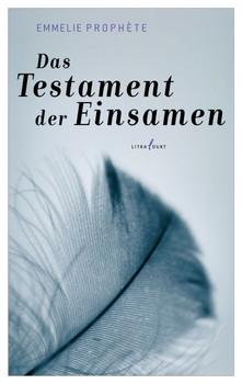 Das Testament der Einsamen - Prophète, Emmelie