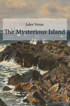 The Mysterious Island - Jules Verne  [Taschenbuch]