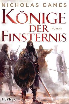 Könige der Finsternis. Roman - Nicholas Eames  [Taschenbuch]