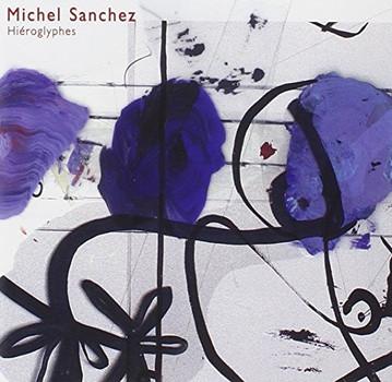 M. Sanchez - Hieroglyphes