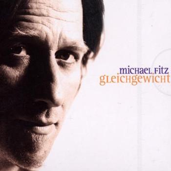 Michael Fitz - Gleichgewicht-Ltd Tour