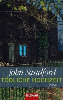 Tödliche Hochzeit: Ein Lucas-Davenport-Roman - John Sandford