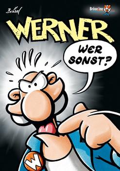 WERNER - WER SONST ? - Brösel  [Taschenbuch]