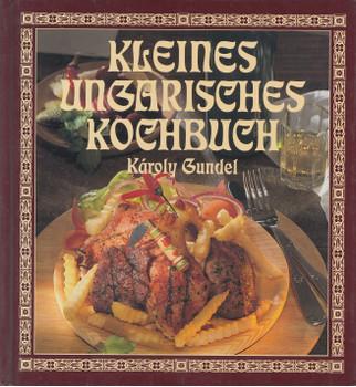Kleines Ungarisches Kochbuch - Karoly Gundel [Gebundene Ausgabe]