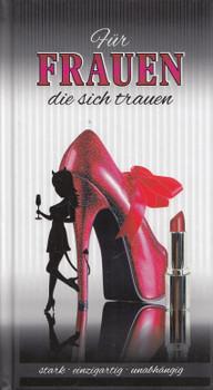 Für Frauen, die sich trauen - Andrea Verlag [Gebundene Ausgabe]