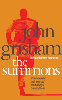 The Summons. - John Grisham