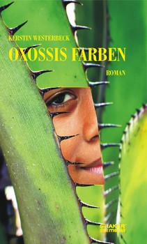 Oxossis Farben: Roman - Westerbeck, Kerstin