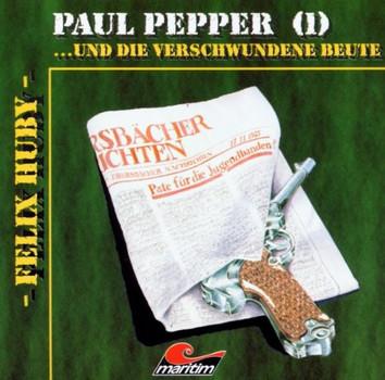 Felix Huby - Paul Pepper-U.d.Vers.Beute