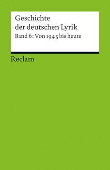 Geschichte der deutschen Lyrik: Band 6: Von 1945 bis heute - Korte, Hermann