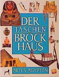 (Brockhaus) Der Taschen Brockhaus, Kt, Bd.7, Altes Ägypten