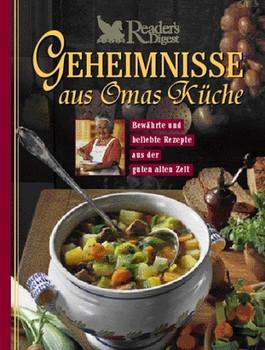 Geheimnisse aus Omas Küche