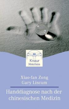 Handdiagnose nach der Chinesischen Medizin - Xiao-fan Zong