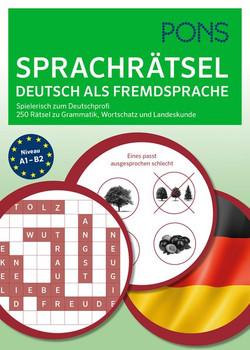 PONS Sprachrätsel Deutsch als Fremdsprache. Spielerisch zum Deutschprofi. 250 Rätsel zu Grammatik, Wortschatz und Kommunikation [Taschenbuch]