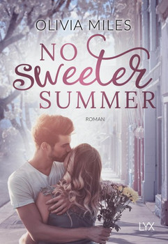 No sweeter Summer - Olivia Miles  [Taschenbuch]