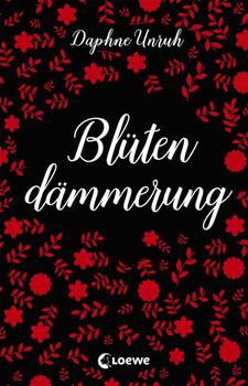 Zauber der Elemente: Blütendämmerung - Daphne Unruh [Taschenbuch]