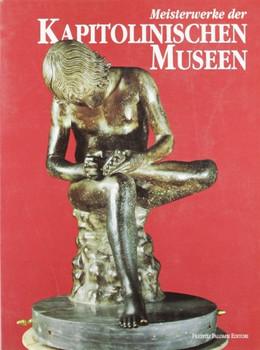 I capolavori dei musei capitolini. Ediz. tedesca - Anna Mura Sommella, Elisa Tittoni