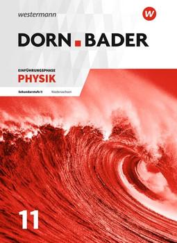 Dorn.Bader - Einführungsphase Physik: Sekundarstufe II für Gymnasium in Niedersachsen [Gebundene Ausgabe, 1. Auflage 2017]