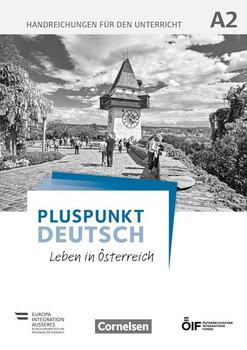 Pluspunkt Deutsch - Leben in Österreich / A2 - Handreichungen für den Unterricht - Friederike Jin  [Taschenbuch]