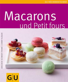 Macarons und Petit Fours - Cornelia Klaeger