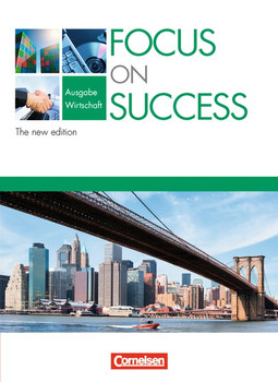 Focus on Success - Wirtschaft - The New Edition: Focus on Success - Schülerbuch - Wirtschaft - The New Edition - Michael Macfarlane