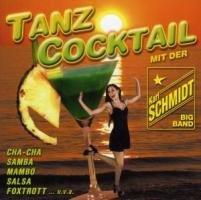 Karl Big Band Schmidt - Tanz Cocktail