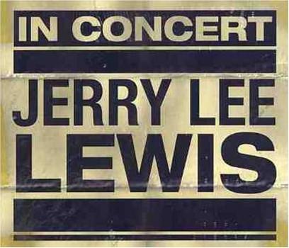 Jerry Lee Lewis - In Concert