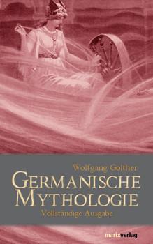 Handbuch der Germanischen Mythologie - Wolfgang Golther