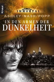 Immortal: In den Armen der Dunkelheit - Jennifer Ashley