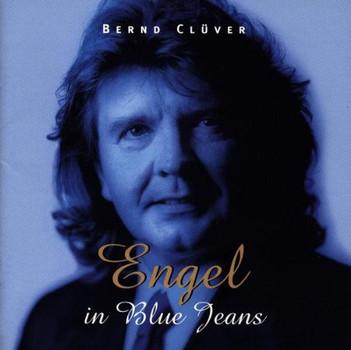 Bernd Clüver - Engel in Blue Jeans