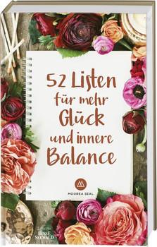 52 Listen für mehr Glück und innere Balance - Moorea Seal  [Gebundene Ausgabe]
