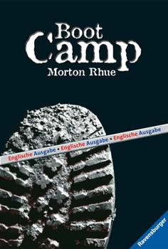 Boot Camp (Englische Ausgabe): Mit Glossar - Morton Rhue