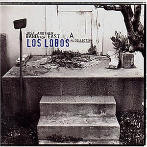 Los Lobos - Just Another Band from l.a