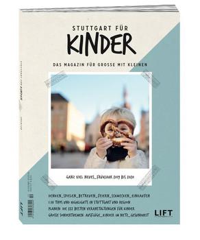 Stuttgart für Kinder 2019/20. 1111 ausgewählte Tipps und Highlights für Stuttgart und Region [Taschenbuch]