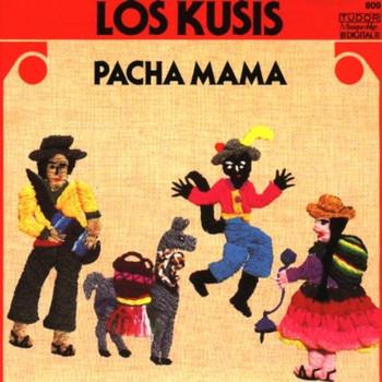 Los Kusis - Pacha Mama
