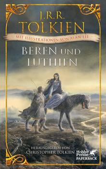 Beren und Lúthien. Mit Illustrationen von Alan Lee - J.R.R. Tolkien  [Taschenbuch]