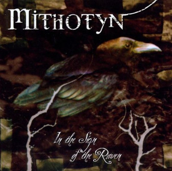 Mithotyn - In the Sign of the Raven
