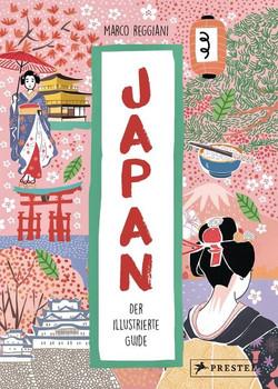Japan. Der illustrierte Guide - Marco Reggiani  [Gebundene Ausgabe]