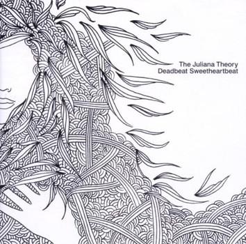 The Juliana Theory - Deadbeat Sweetheartbeat