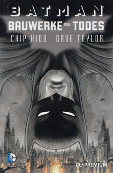 DC Premium: Band 83 - Batman - Bauwerke des Todes - Chip Kido & Dave Taylor [Broschiert]