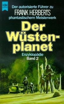 Der Wüstenplanet II. Autorisierter Führer. Die Dune- Enzyklopädie. - Frank Herbert