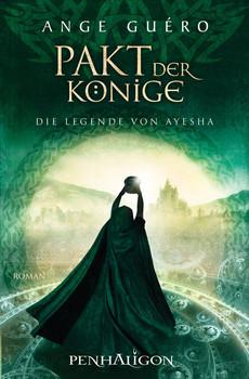 Die Legende von Ayesha: Pakt der Könige - Ange Guéro