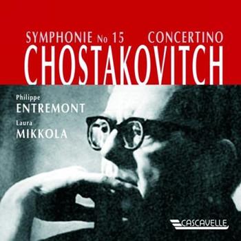 Entremont - Sinfonie 15/Concertino