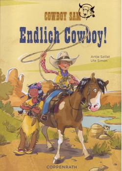 Cowboy Sam - Endlich Cowboy! - Antje Szillat [Gebundene Ausgabe]