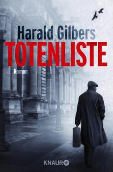 Totenliste. Roman - Harald Gilbers  [Taschenbuch]