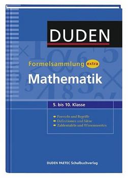 Duden Formelsammlung extra. Mathematik - Lutz Engelmann