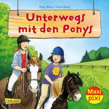 Maxi Pixi 278: Unterwegs mit den Ponys - Petra Wiese  [Taschenbuch]